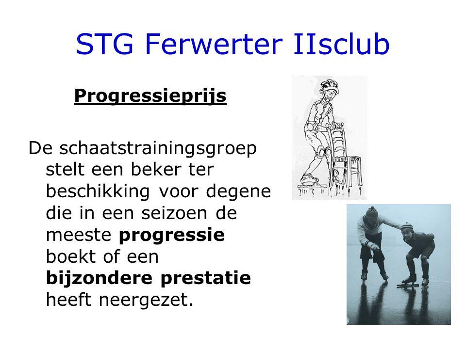 STG Ferwerter IIsclub Progressieprijs De schaatstrainingsgroep stelt een beker ter beschikking voor degene die in een seizoen de meeste progressie boekt of een bijzondere prestatie heeft neergezet.