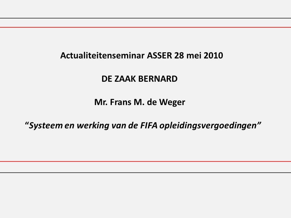 Actualiteitenseminar ASSER 28 mei 2010 DE ZAAK BERNARD Mr.