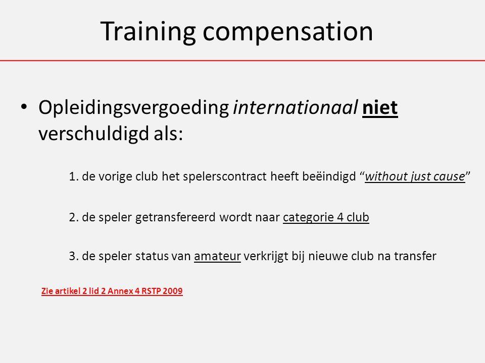 Training compensation Opleidingsvergoeding internationaal niet verschuldigd als: 1.