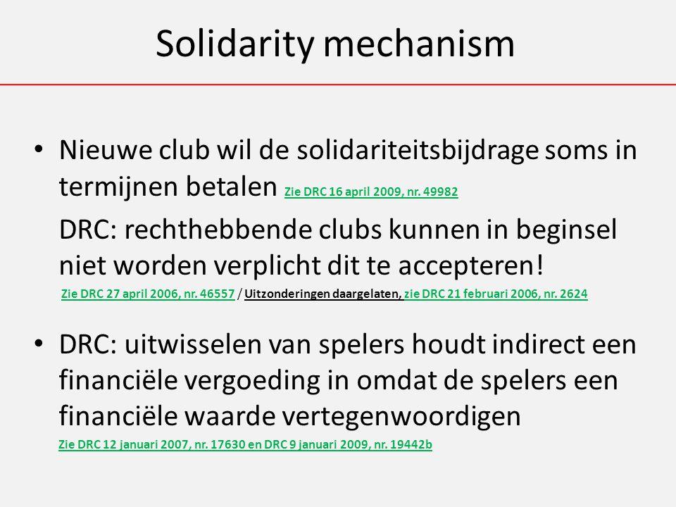 Solidarity mechanism Nieuwe club wil de solidariteitsbijdrage soms in termijnen betalen Zie DRC 16 april 2009, nr.