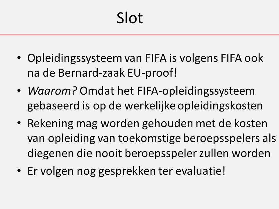 Slot Opleidingssysteem van FIFA is volgens FIFA ook na de Bernard-zaak EU-proof.