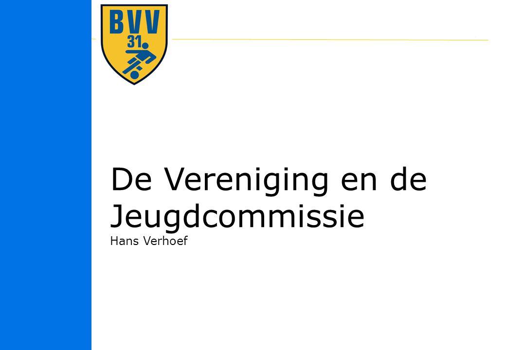 3 © 2010 De Vereniging en de Jeugdcommissie Hans Verhoef