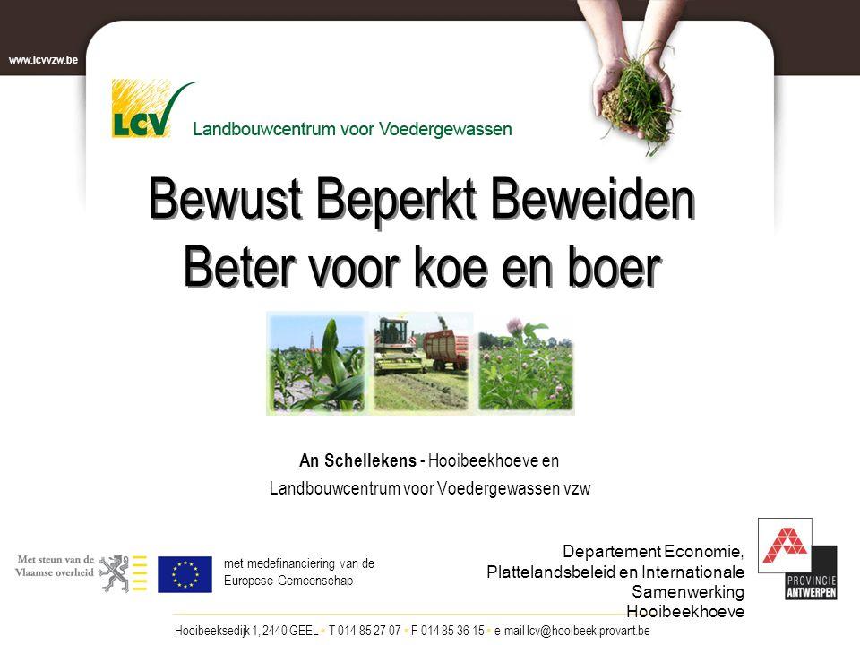 Twee luiken Luik 1 : enquête begin 2007 Gespecialiseerde melkveehouders prov.