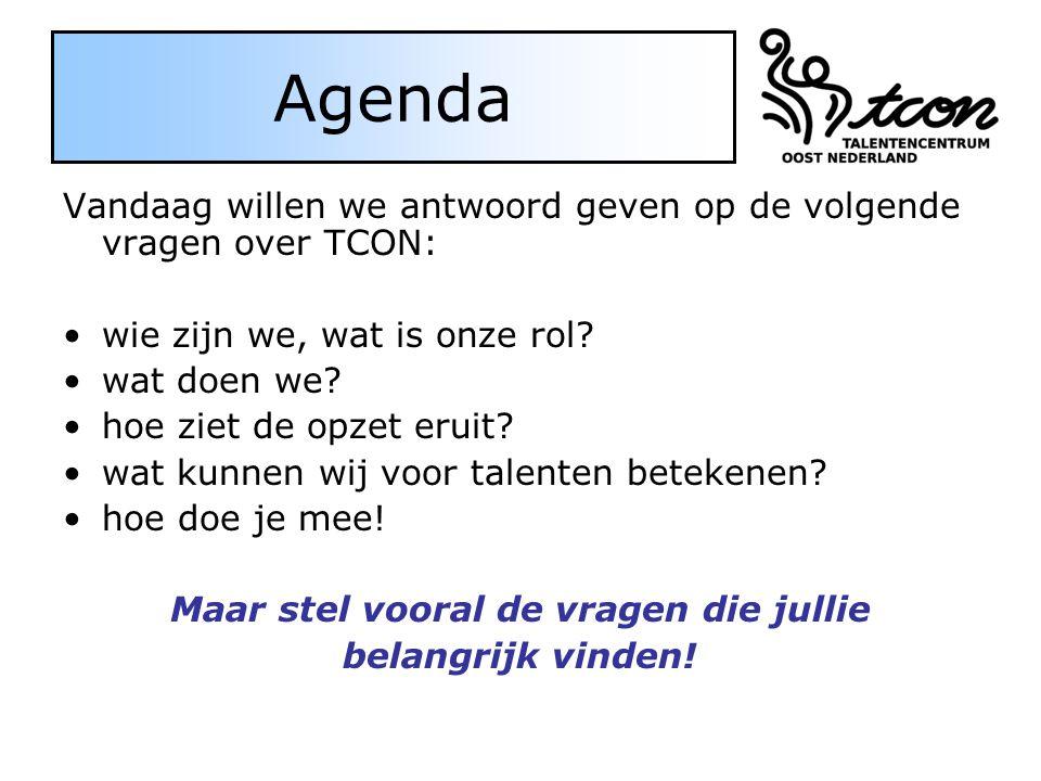 Agenda Vandaag willen we antwoord geven op de volgende vragen over TCON: wie zijn we, wat is onze rol? wat doen we? hoe ziet de opzet eruit? wat kunne