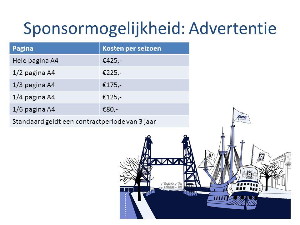 Sponsormogelijkheid: Advertentie PaginaKosten per seizoen Hele pagina A4€425,- 1/2 pagina A4€225,- 1/3 pagina A4€175,- 1/4 pagina A4€125,- 1/6 pagina