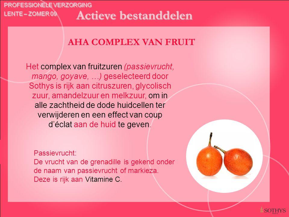 Actieve bestanddelen AHA COMPLEX VAN FRUIT Het complex van fruitzuren (passievrucht, mango, goyave, …) geselecteerd door Sothys is rijk aan citruszure