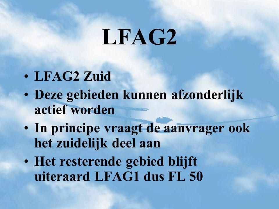 LFAG2 Zuid Deze gebieden kunnen afzonderlijk actief worden In principe vraagt de aanvrager ook het zuidelijk deel aan Het resterende gebied blijft uit