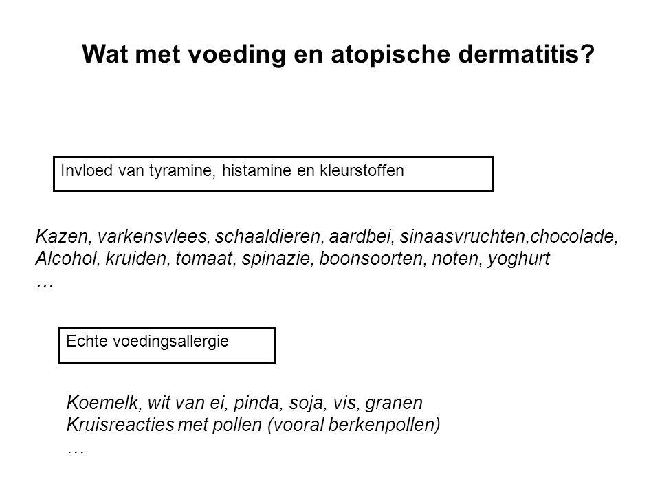 Wat met voeding en atopische dermatitis? Invloed van tyramine, histamine en kleurstoffen Echte voedingsallergie Koemelk, wit van ei, pinda, soja, vis,