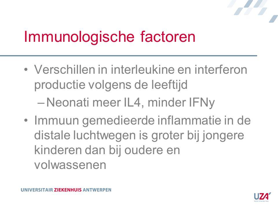 Immunologische factoren Verschillen in interleukine en interferon productie volgens de leeftijd –Neonati meer IL4, minder IFNy Immuun gemedieerde infl