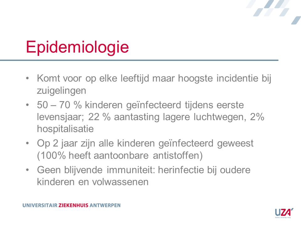 hMPV - RSV RSVhMPV Seizoennov - maartdec-april Eerste symptoomNeusloop - hoest VerloopBronchitis, bronchiolitis, exacerbatie astma, pneumonie, croup OutcomePostbronchiolitis wheeze ?