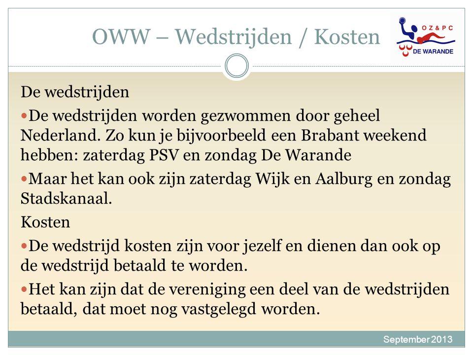 OWW – Wedstrijden / Kosten De wedstrijden De wedstrijden worden gezwommen door geheel Nederland. Zo kun je bijvoorbeeld een Brabant weekend hebben: za