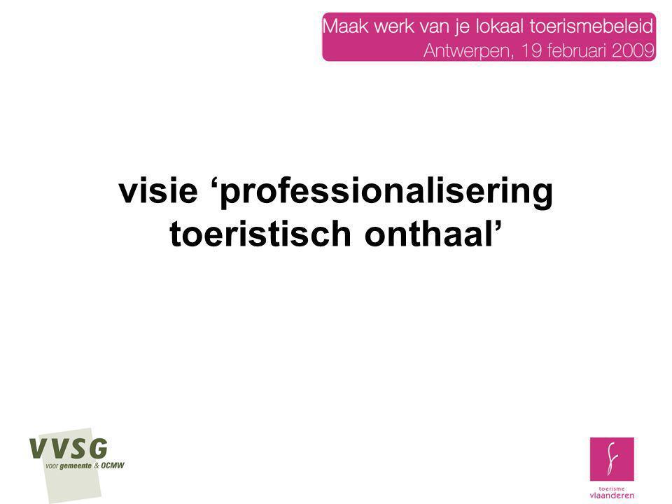 visie 'professionalisering toeristisch onthaal'