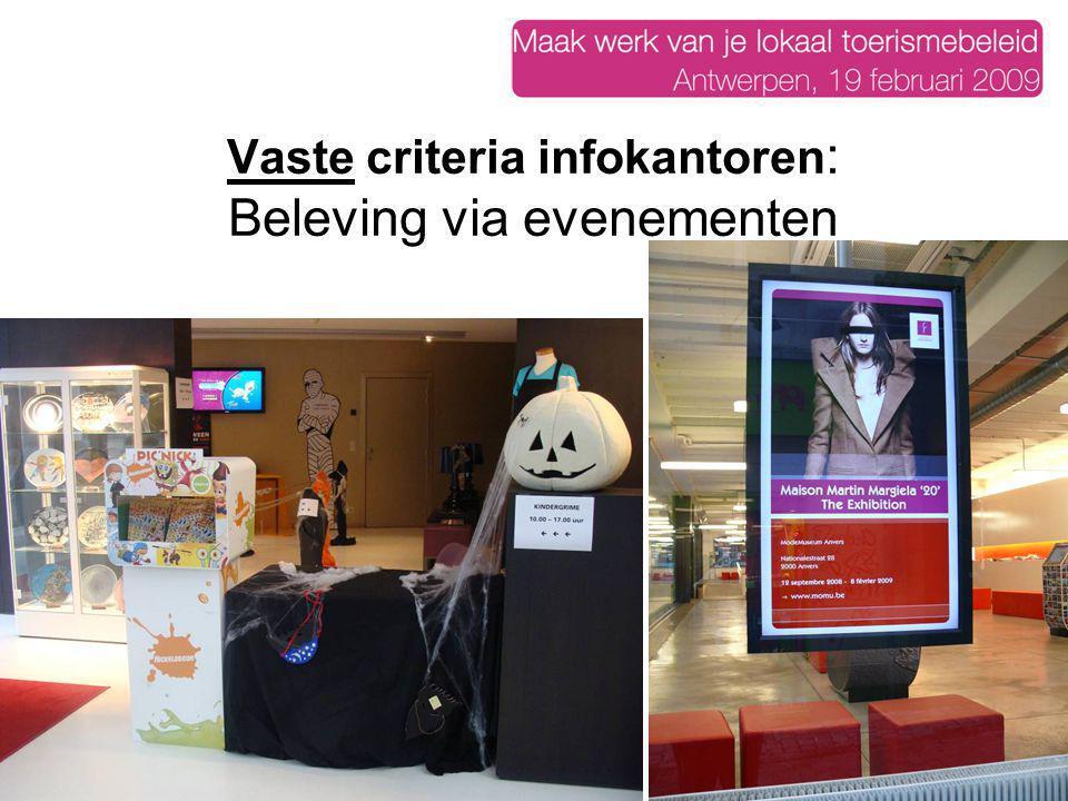 Vaste criteria infokantoren : Beleving via evenementen