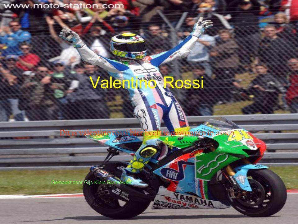 Valentino Rossi Dit is valentino rossi hier heeft ie gewonnen in assen. Gemaakt door Gijs Klein Gunnewiek