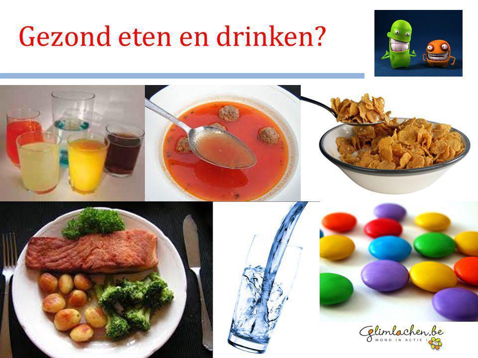 Gezond eten en drinken?
