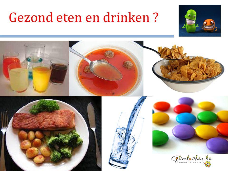 Gezond eten en drinken ?