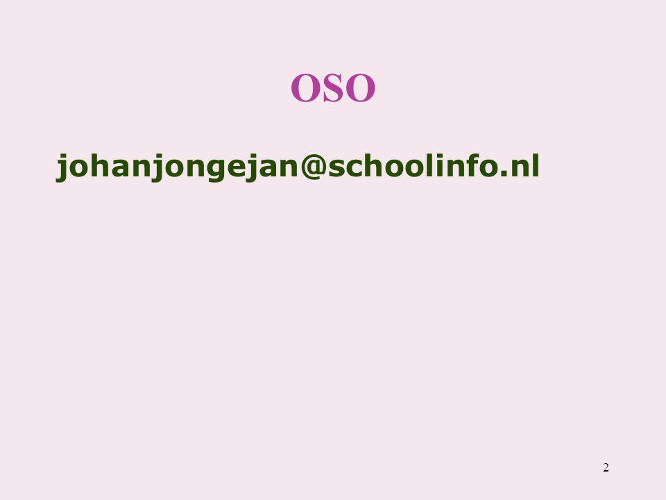 OSO johanjongejan@schoolinfo.nl 2