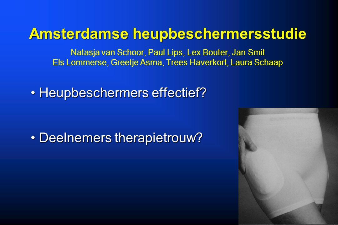 Amsterdamse heupbeschermersstudie Amsterdamse heupbeschermersstudie Natasja van Schoor, Paul Lips, Lex Bouter, Jan Smit Els Lommerse, Greetje Asma, Tr