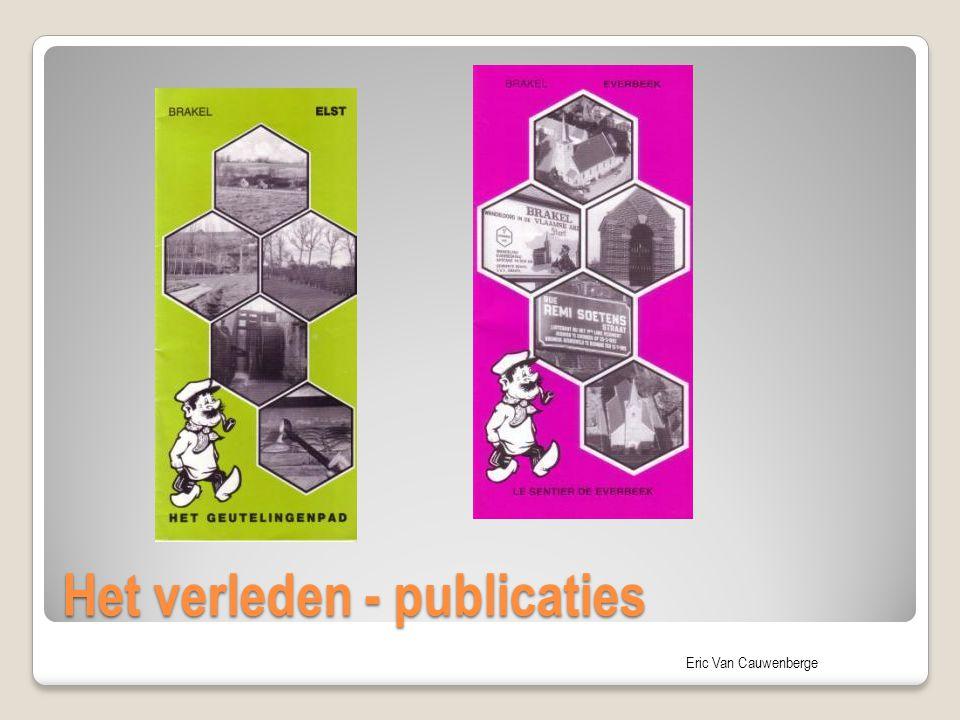 Eric Van Cauwenberge Het verleden - publicaties