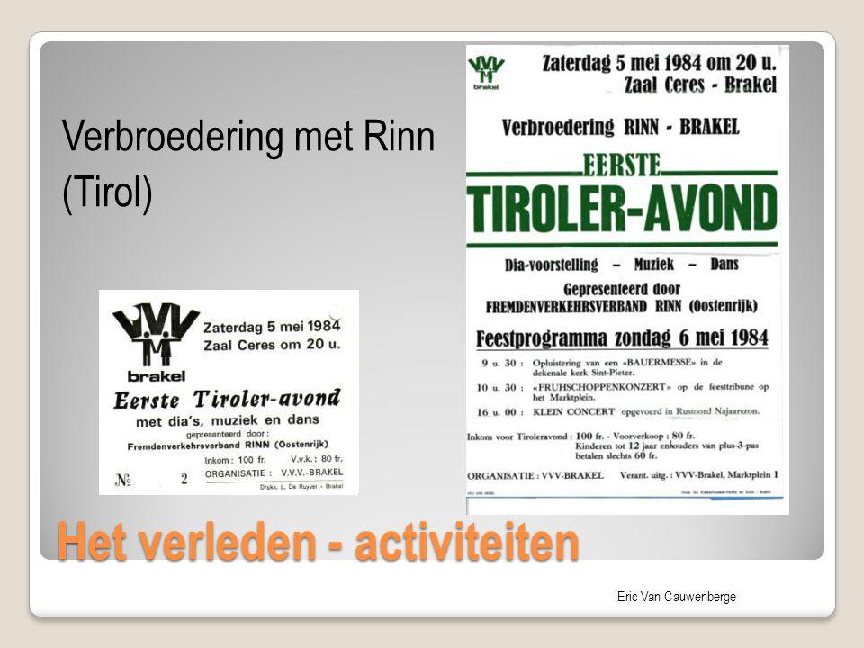 Eric Van Cauwenberge Het verleden - activiteiten Verbroedering met Rinn (Tirol)
