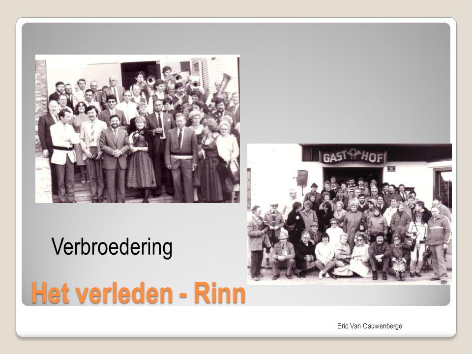 Eric Van Cauwenberge Het verleden - Rinn Verbroedering