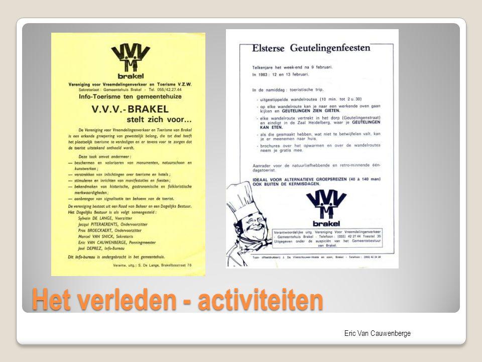 Eric Van Cauwenberge Het verleden - activiteiten