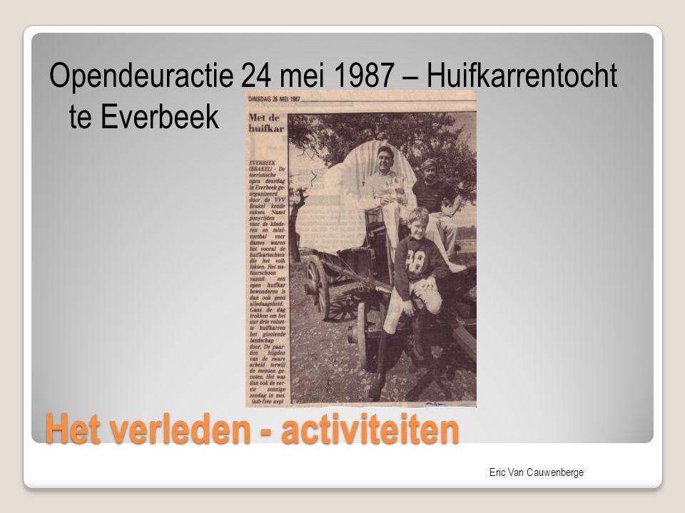 Eric Van Cauwenberge Het verleden - activiteiten Opendeuractie 24 mei 1987 – Huifkarrentocht te Everbeek