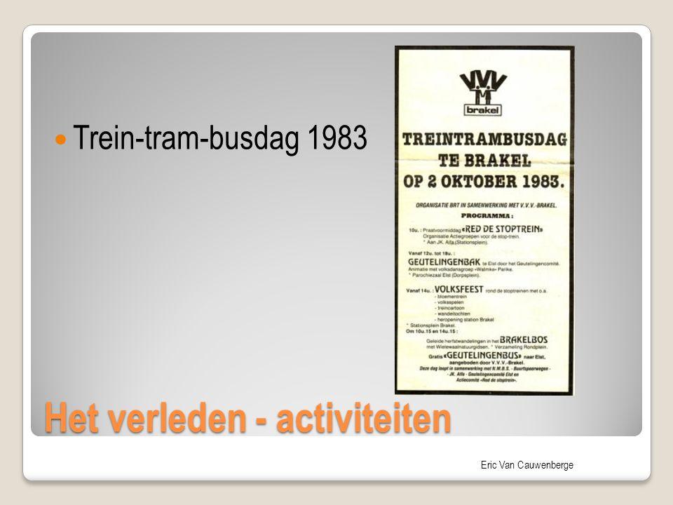 Eric Van Cauwenberge Het verleden - activiteiten Trein-tram-busdag 1983