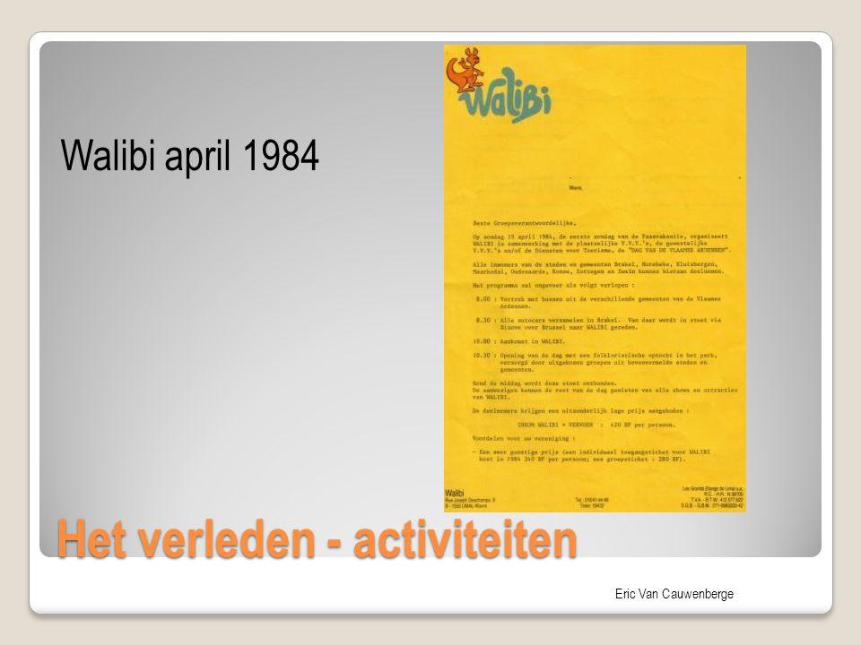 Eric Van Cauwenberge Het verleden - activiteiten Walibi april 1984