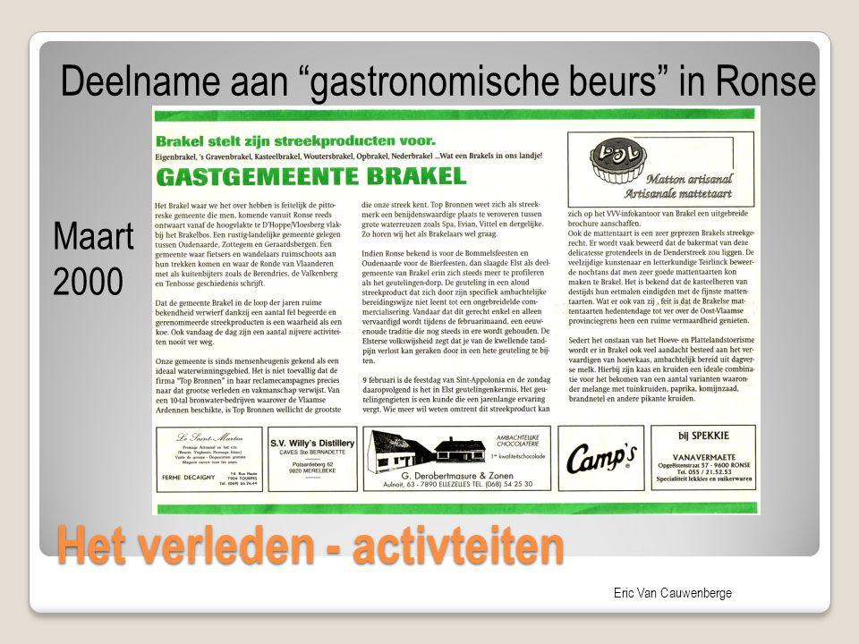 """Eric Van Cauwenberge Het verleden - activteiten Deelname aan """"gastronomische beurs"""" in Ronse Maart 2000"""