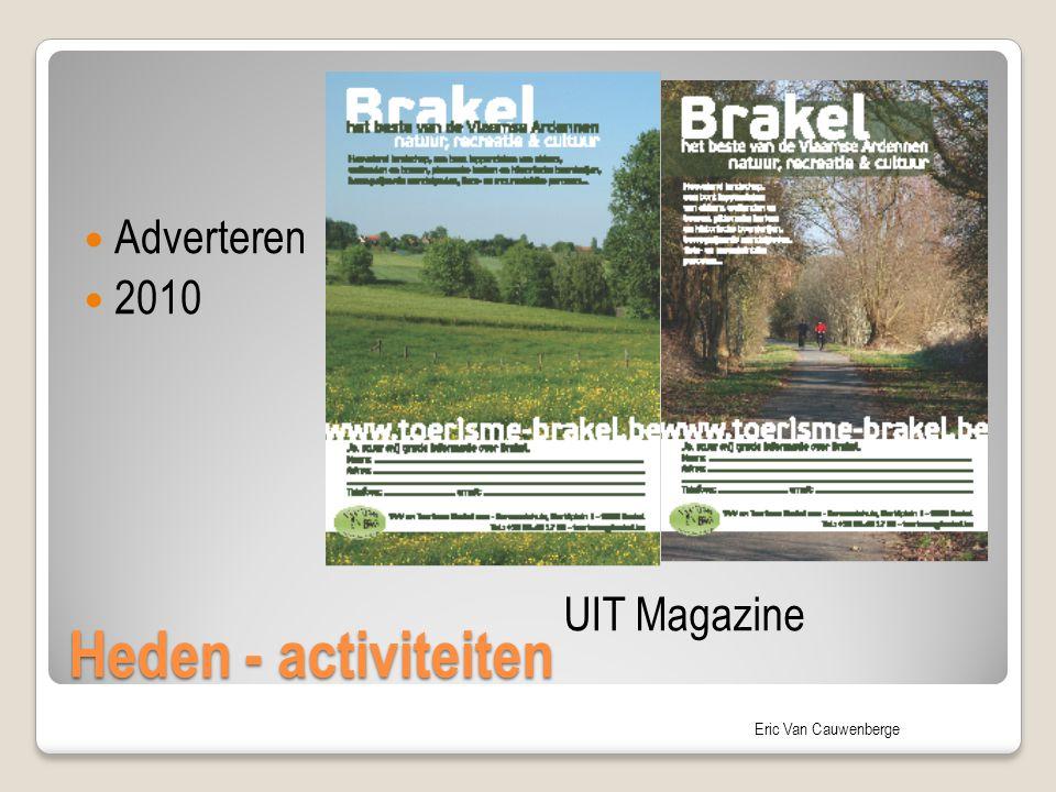 Eric Van Cauwenberge Heden - activiteiten Adverteren 2010 UIT Magazine