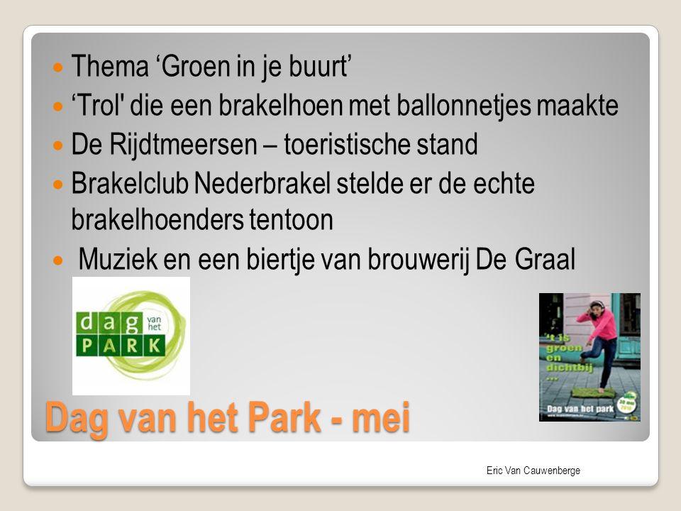 Eric Van Cauwenberge Dag van het Park - mei Thema 'Groen in je buurt' 'Trol' die een brakelhoen met ballonnetjes maakte De Rijdtmeersen – toeristische