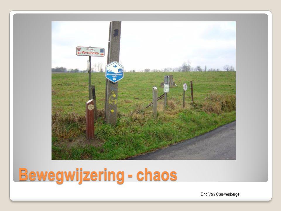 Eric Van Cauwenberge Bewegwijzering - chaos