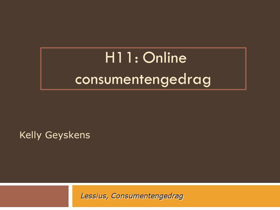 H11: Online consumentengedrag Kelly Geyskens Lessius, Consumentengedrag