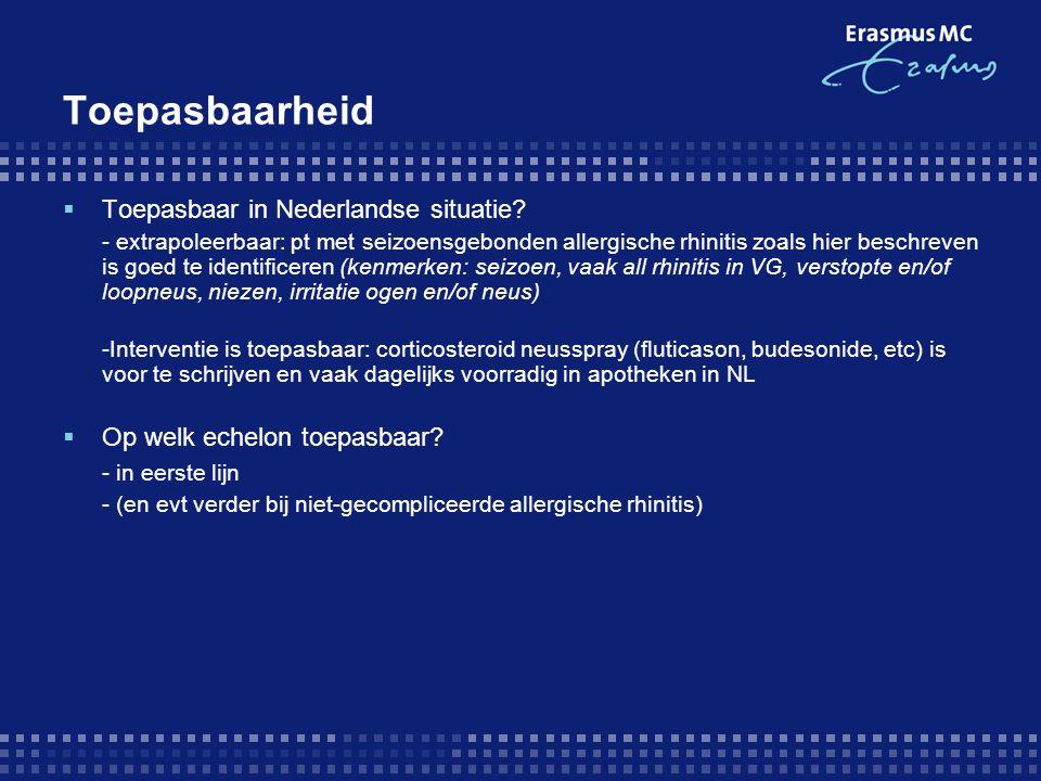 Toepasbaarheid  Toepasbaar in Nederlandse situatie.