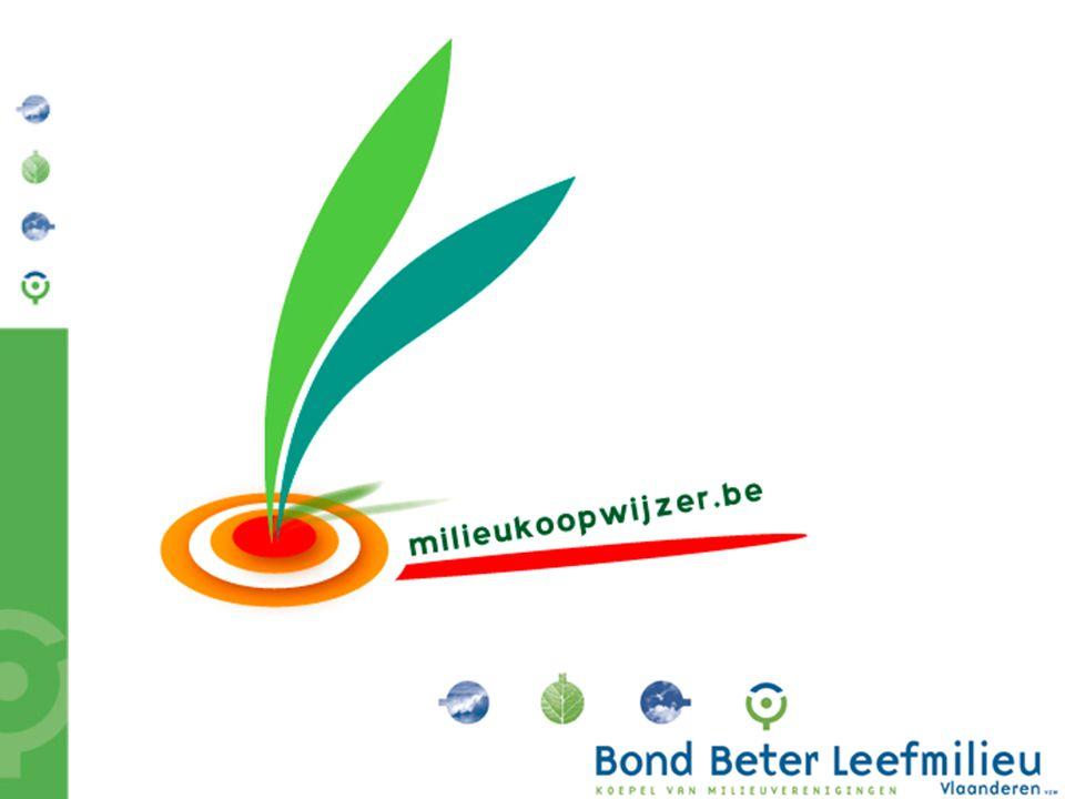Bond Beter Leefmilieu, Koepel van Vlaamse milieuverenigingen www.milieukoopwijzer.be Internetgids over milieuvriendelijke producten voor scholen, lokale besturen en administraties