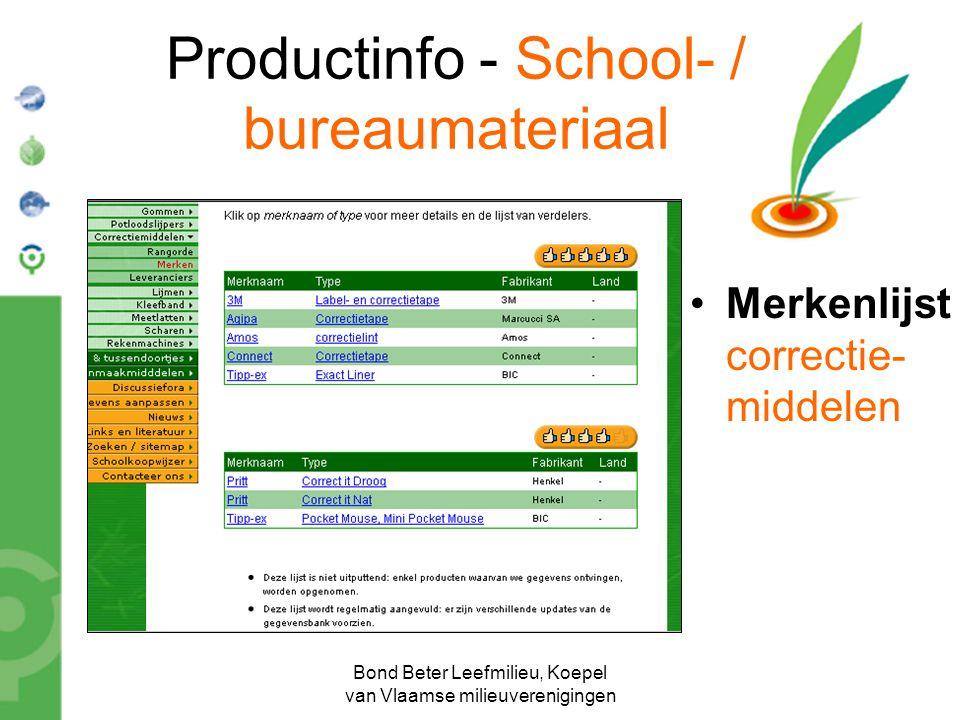 Bond Beter Leefmilieu, Koepel van Vlaamse milieuverenigingen Productinfo - School- / bureaumateriaal Merkenlijst correctie- middelen