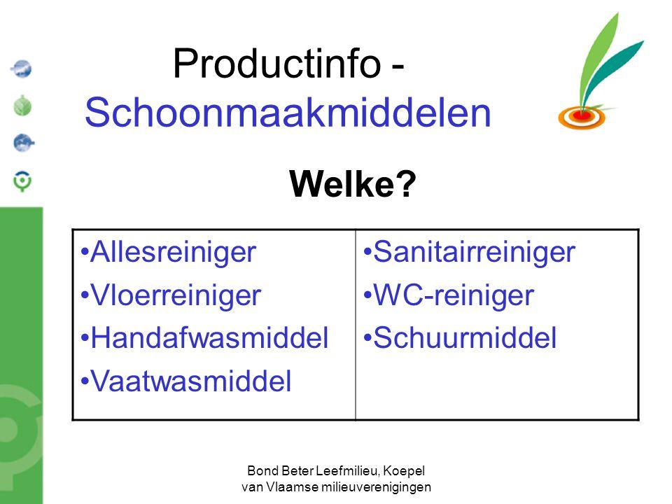 Bond Beter Leefmilieu, Koepel van Vlaamse milieuverenigingen Productinfo - Schoonmaakmiddelen Welke? Allesreiniger Vloerreiniger Handafwasmiddel Vaatw