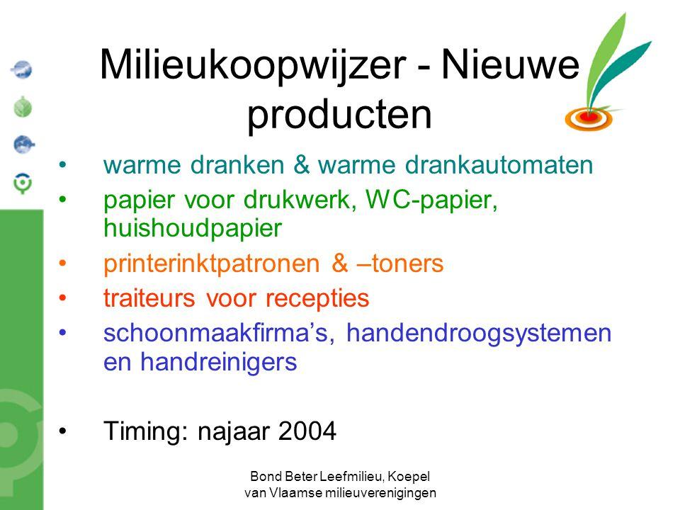 Bond Beter Leefmilieu, Koepel van Vlaamse milieuverenigingen Milieukoopwijzer - Nieuwe producten warme dranken & warme drankautomaten papier voor druk