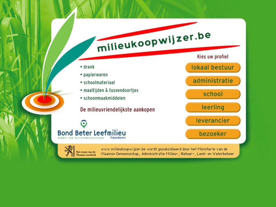 Bond Beter Leefmilieu, Koepel van Vlaamse milieuverenigingen Milieukoopwijzer - taken Permanente actualisering Gedifferentieerde communicatie Permanente evaluatie Voorbereiding vervolg project