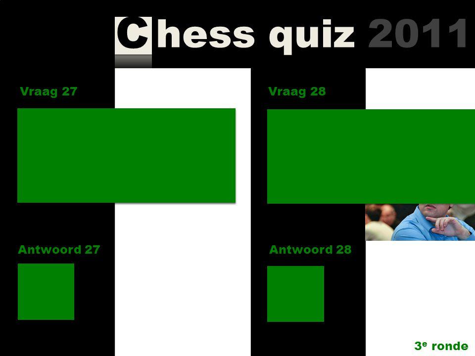 hess quiz 2011 C Vraag 25 Antwoord 25 Wie won Gibraltar 2010? Vraag 26 Antwoord 26 Hoeveel ereleden kent SGA? 6 3 e ronde Michael Adams