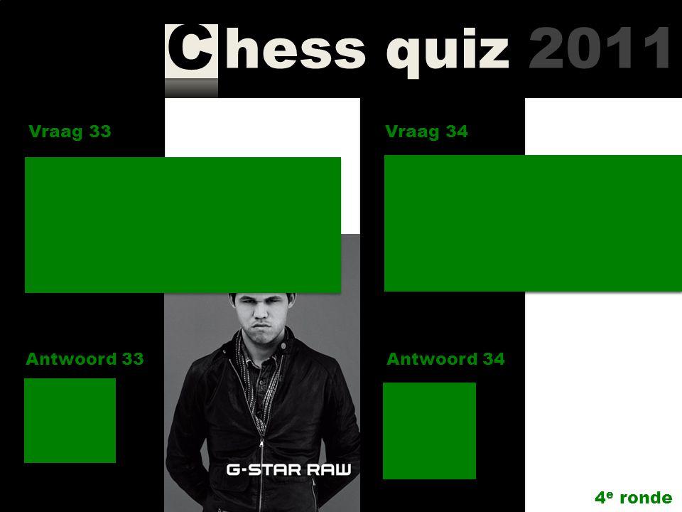 hess quiz 2011 C Vraag 31 Antwoord 31 In welk seizoen werd Jaap de Jager clubkampioen van SGA? Vraag 32 Antwoord 32 Wie won Dortmund Chess Meeting 201