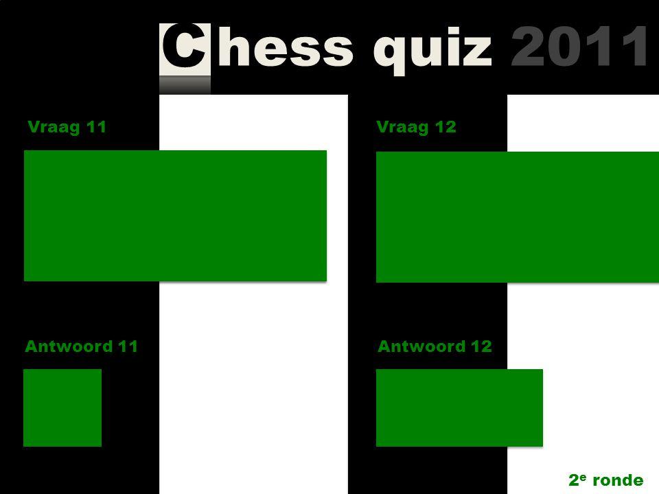 hess quiz 2011 C Vraag 9 Antwoord 9 Hoe heet de rubriek voor ingezonden brieven in New In Chess? Your Move Vraag 10 Antwoord 10 Hoeveel exemplaren van