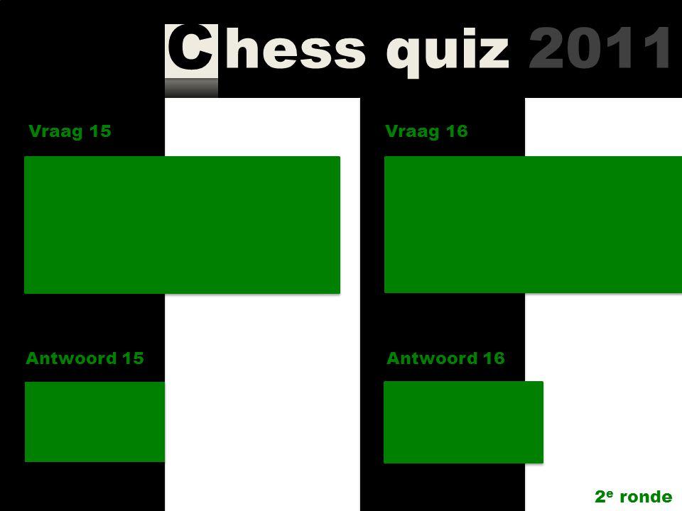 hess quiz 2011 C Vraag 15 Antwoord 15 Uit hoeveel delen bestaat de serie 'My great predecessors' van Kasparov.