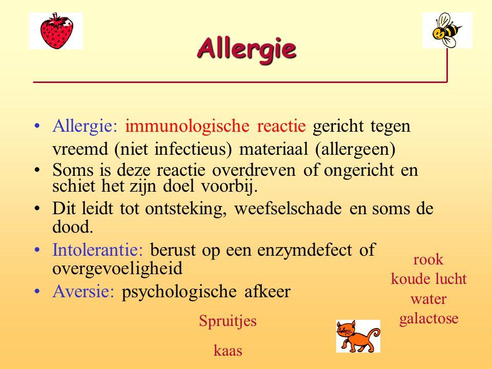 Allergie Allergie: immunologische reactie gericht tegen vreemd (niet infectieus) materiaal (allergeen) Soms is deze reactie overdreven of ongericht en