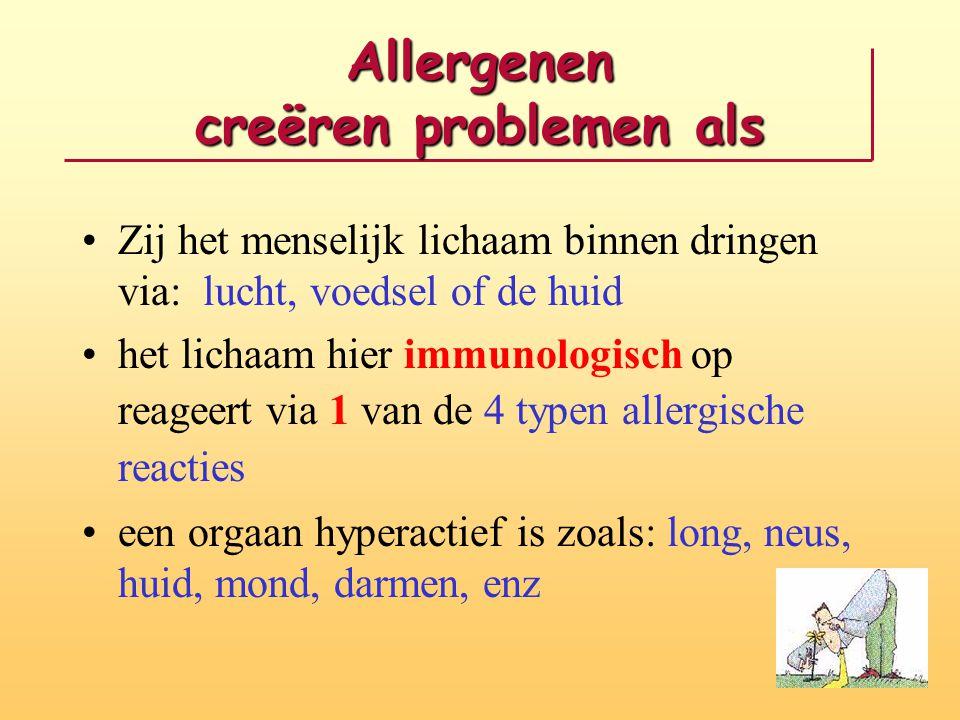 4 Typen Immunologische Reacties bij Allergie Type I Mestcel-degranulatie door IgE Type II Cytotoxiciteit door IgG en IgM Type III Immunologische complexen door IgG Type IV Cellulair door lymfocyten, contacteczeem
