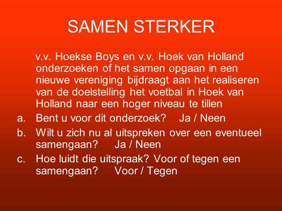 SAMEN STERKER v.v.Hoekse Boys en v.v.