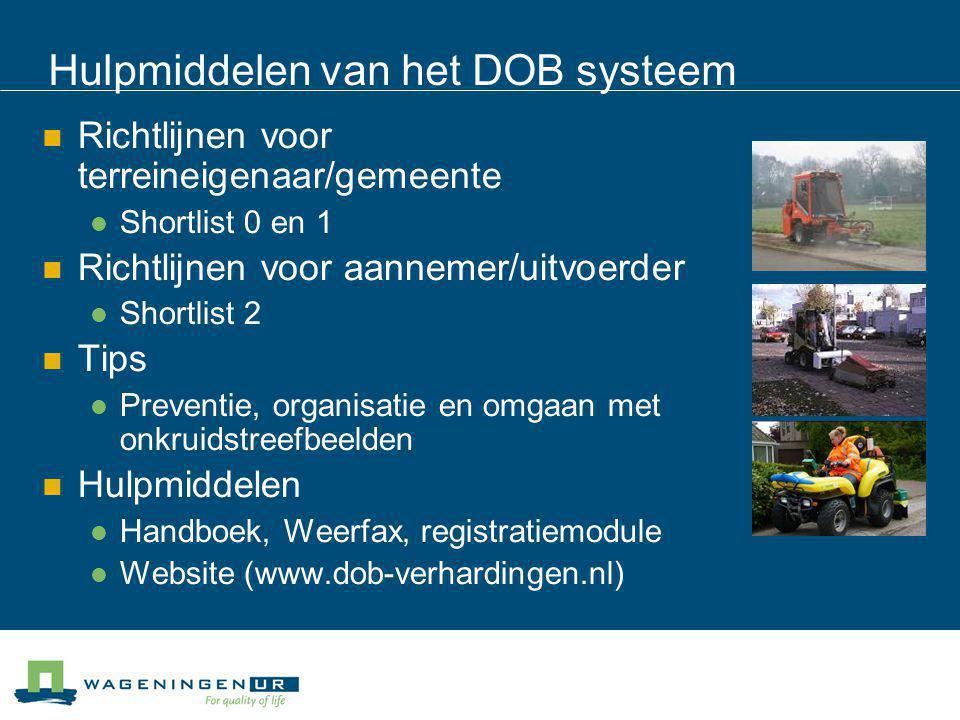 Hulpmiddelen van het DOB systeem Richtlijnen voor terreineigenaar/gemeente Shortlist 0 en 1 Richtlijnen voor aannemer/uitvoerder Shortlist 2 Tips Prev