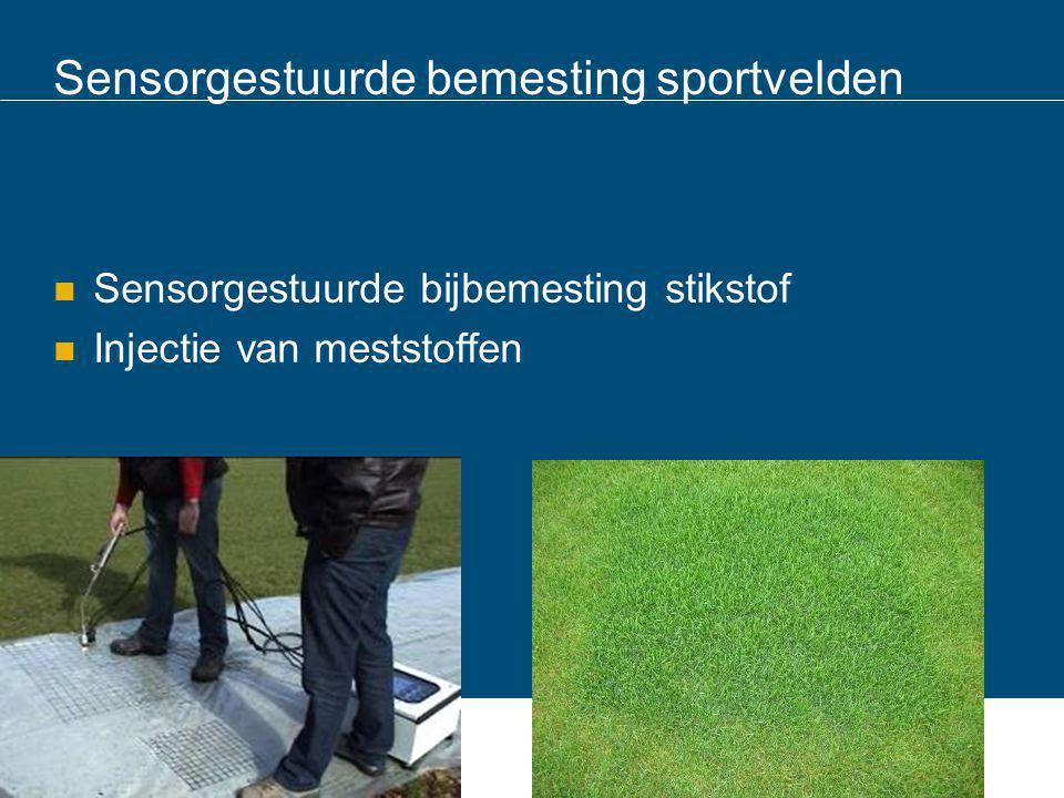 Sensorgestuurde bemesting sportvelden Sensorgestuurde bijbemesting stikstof Injectie van meststoffen