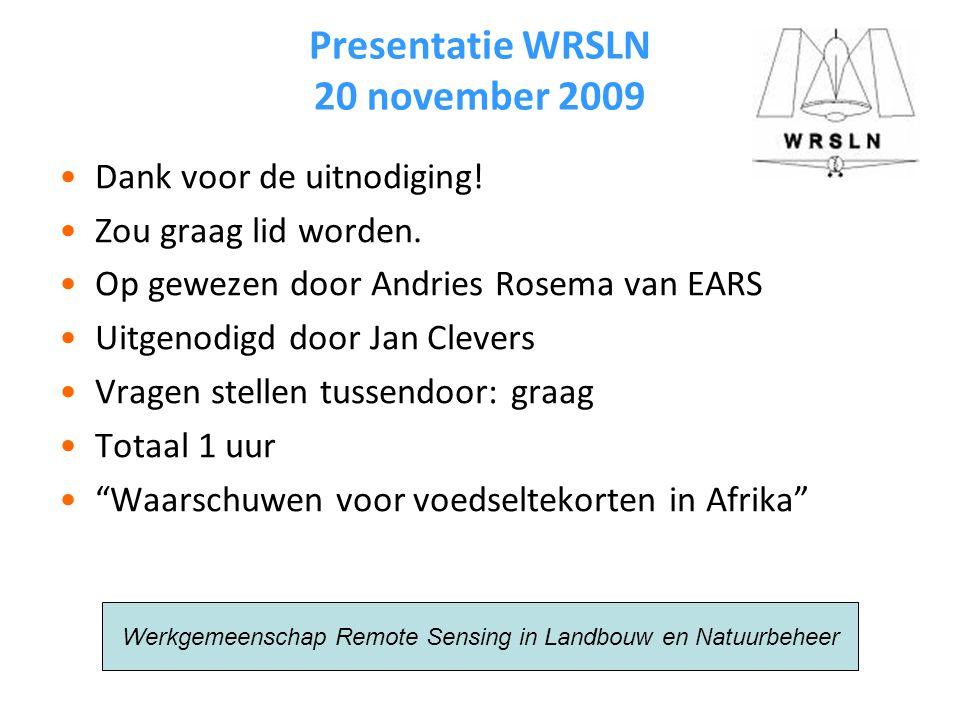 Presentatie WRSLN 20 november 2009 Dank voor de uitnodiging.